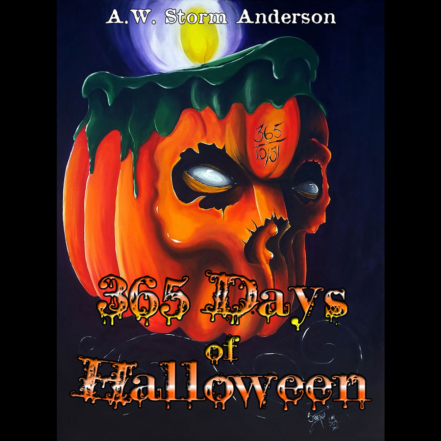 """365 Days of Halloween"" book by A.W. Storm Anderson"